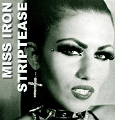 Miss Iron Striptease